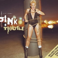 Trouble - Pink
