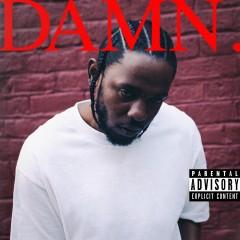 Feel - Kendrick Lamar