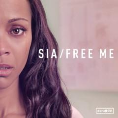 Free Me - Sia