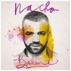 Bailame - Nacho