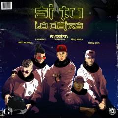 Si Tu Lo Dejas - Rvssian Feat. Bad Bunny, Farruko, King Kosa & Nicky Jam