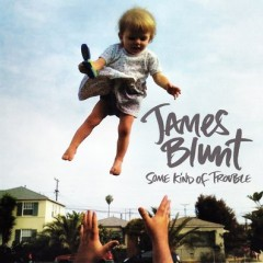 Calling Out Your Name - James Blunt