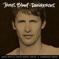 Dangerous - James Blunt
