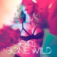 Girl Gone Wild - Madonna