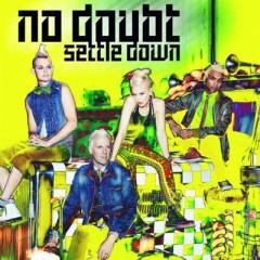 Settle Down - No Doubt