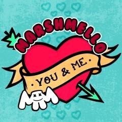 You & Me - Marshmello
