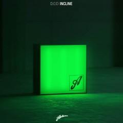 Incline - D.O.D.