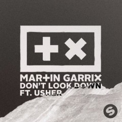 Don't Look Down - Martin Garrix Feat. Usher