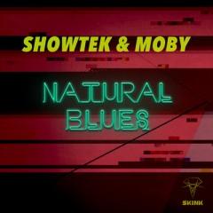 Natural Blues - Showtek & Moby