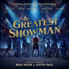 The Greatest Show - Hugh Jackman, Keala Settle, Zac Efron, Zendaya & The GreatestShowman Ensemble