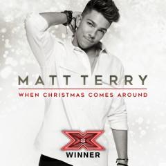 When Christmas Comes Around - Matt Terry