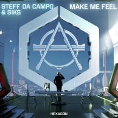 Make Me Feel - Steff Da Campo & Siks