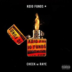 Check - Kojo Funds Feat. Raye