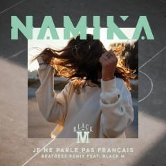 Je Ne Parle Pas Francais - Namika Feat. Black M