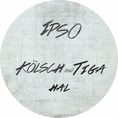 Hal - Kolsch & Tiga