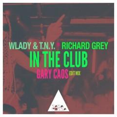In The Club (Remix) - Wlady, T.N.Y. & Richard Grey