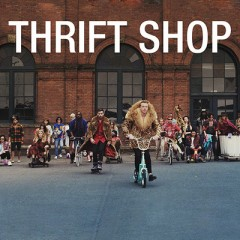 Thrift Shop - Macklemore & Ryan Lewis feat. Wanz