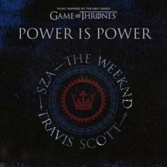 Power Is Power - Sza, The Weeknd & Travis Scott