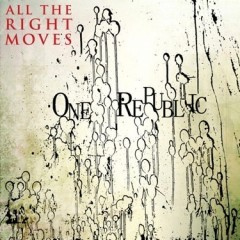 All The Right Moves - One Republic