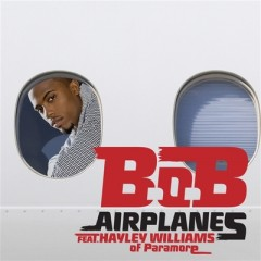 Airplanes - B.O.B. feat. Hayley Williams