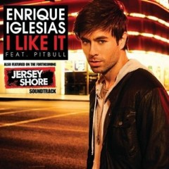 I Like It - Enrique Iglesias feat. Pitbull