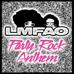 Party Rock Anthem - Lmfao feat. Lauren Bennett & Goon Rock