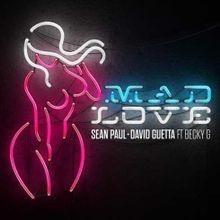 Mad Love - Sean Paul & David Guetta Feat. Becky G