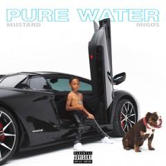 Pure Water - Mustard & Migos