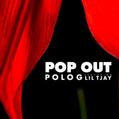 Pop Out - Polo G Feat. Lil Tjay