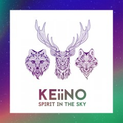 Spirit In The Sky - Keiino