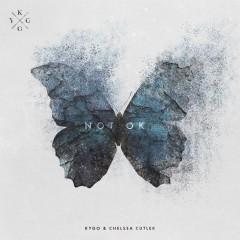 Not Ok - Kygo Feat. Chelsea Cutler