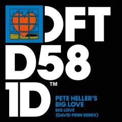 Big Love (Remix) - Pete Heller
