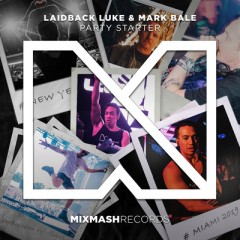 Party Starter - Laidback Luke & Mark Bale