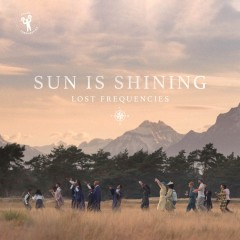 Sun Is Shining - Lost Frequencies