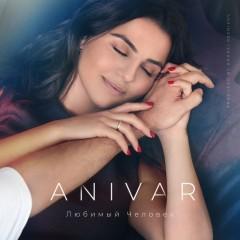 Любимый Человек - Anivar