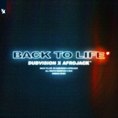 Back To Life - Dubvision & Afrojack