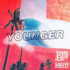 Younger - Jonas Blue & Hrvy