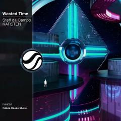 Wasted Time - Steff Da Campo & Karsten