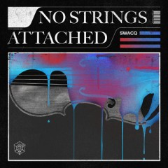 No Strings Attached - Swacq