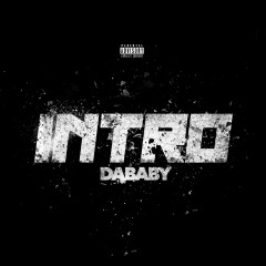 Intro - Dababy