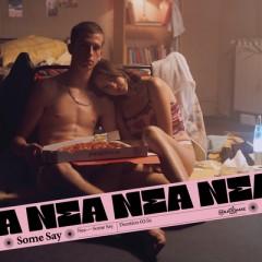 Some Say (Remix) - Nea