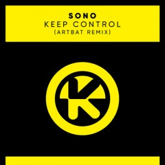 Keep Control (Remix) - Sono