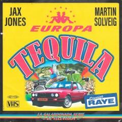 Tequila - Jax Jones & Martin Solveig feat. RAYE