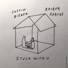 Stuck With U - Ariana Grande & Justin Bieber