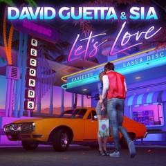 Let's Love - David Guetta feat. Sia