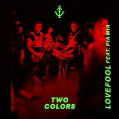 Lovefool - twocolors