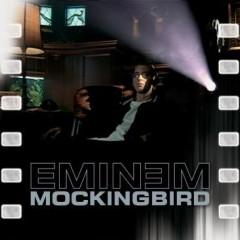 Mockingbird - Eminem