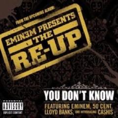 You Don't Know - Eminem & 50 Cent & Lloyd Banks
