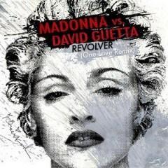 Револьвер - Madonna Vs David Guetta Feat. Lil Wayne
