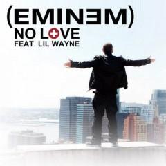 No Love - Eminem Feat. Lil Wayne
